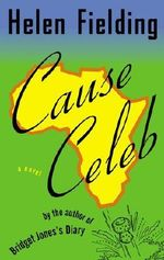 Cause Celeb :  The Edge of Reason - Helen Fielding