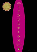 The Art of Seduction : Keeping Love and Intimacy Alive in Committed Relat... - Robert Greene
