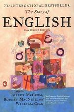 The Story of English - Robert McCrum