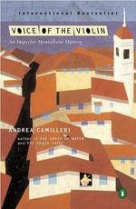 Voice of the Violin : Inspector Montalbano 4 :  Inspector Montalbano 4 - Andrea Camilleri