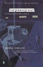 The Snack Thief : Inspector Montalbano 3 :  Inspector Montalbano 3 - Andrea Camilleri