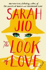 The Look of Love - Sarah Jio