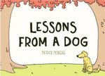 Lessons from a Dog - Patrick Moberg