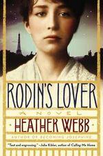 Rodin's Lover - Professor Heather Webb