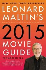 Leonard Maltin's 2015 Movie Guide : The Modern Era - Leonard Maltin