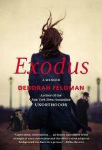 Exodus : A Memoir - Deborah Feldman