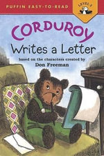 Corduroy Writes a Letter : A Story about Recycling