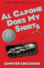 Al Capone Does My Shirts : Al Capone - Gennifer Choldenko
