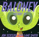 Baloney (Henry P.) - Scieszka Jon
