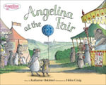 Angelina at the Fair - Katharine Holabird