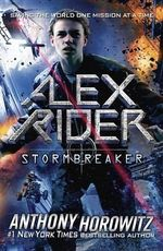 Alex Rider : Stormbreaker : Alex Rider Series : Book 1 - Anthony Horowitz