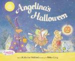 Angelina's Halloween - Katharine Holabird