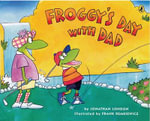 Froggy's Day with Dad - Jonathan London