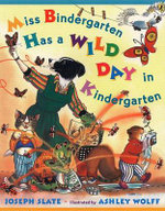 Miss Bindergarten Has a Wild Day in Kindergarten : Miss Bindergarten Books (Paperback) - Joseph Slate