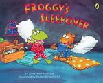 Froggy's Sleepover - Jonathan London