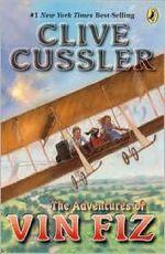 The Adventures of Vin Fiz - Clive Cussler