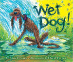 Wet Dog! - Elise Broach