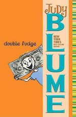 Double Fudge : Fudge Series - Judy Blume