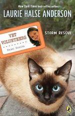 Storm Rescue - Laurie Halse Anderson