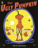 The Ugly Pumpkin - Dave Horowitz