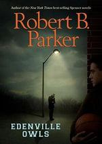 Edenville Owls - Robert B Parker