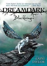 Blackbringer :  Dreamdark - Laini Taylor