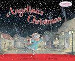 Angelina's Christmas - Katharine Holabird