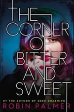 The Corner of Bitter and Sweet : For Better or for Worse - Robin Palmer