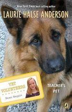 Teacher's Pet - Laurie Halse Anderson