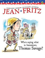 Who's Saying What in Jamestown, Thomas Savage? - Jean Fritz