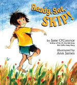 Ready, Set, Skip! - Jane O'Connor
