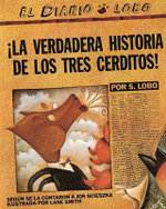 The True Story of the 3 Little Pigs/!La Verdadera Historia de Los Tres Cerditos! - Jon Scieszka