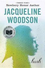 Hush - Jacqueline Woodson