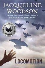 Locomotion - Jacqueline Woodson