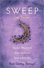 Sweep : Dark Magick / Awakening / Spellbound (Vol 2) : Sweep Series Book 4, 5 & 6 - Cate Tiernan