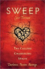 Sweep : The Calling / Changeling / Strife (Vol 3) : Sweep Series Book 7, 8 & 9 - Cate Tiernan