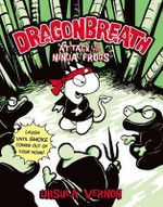 Attack of the Ninja Frogs : Dragonbreath (Paperback) : Book 2 - Ursula Vernon