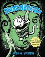 Dragonbreath : Book 1 - Ursula Vernon