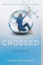 Crossed : Matched Trilogy : Book 2 - Ally Condie
