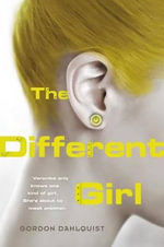 The Different Girl - Gordon Dahlquist