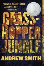 Grasshopper Jungle - Andrew Smith