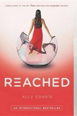 Reached : Matched Trilogy - Ally Condie