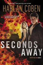 Seconds Away : Mickey Bolitar Series : Book 2 - Harlan Coben