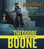 Theodore Boone: Kid Lawyer : Kid Lawyer - John Grisham