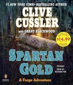 Spartan Gold : Fargo Adventures - Clive Cussler