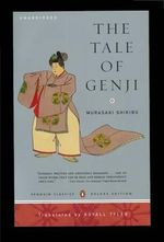 The Tale of Genji : Penguin Classics Deluxe Edition - Murasaki Shikibu