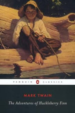 The Adventures of Huckleberry Finn : Penguin Classics - Mark Twain