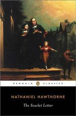 The Scarlet Letter : A Romance - Nathaniel Hawthorne