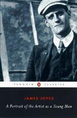 A Portrait of the Artist as a Young Man : Penguin Classics - James Joyce