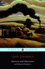 America and Americans : And Selected Nonfiction - John Steinbeck